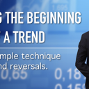 Identifying The Beginning And End Of A Trend